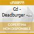 CD - DEADBURGER - C'E' ANCORA VITA SU MARTE