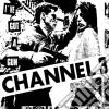 Channel 3 - Fear Of Life (I've Got A Gun)