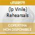 (LP VINILE) REHEARSALS