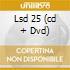 LSD 25  (CD + DVD)