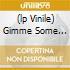 (LP VINILE) GIMME SOME SKIN