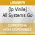 (LP VINILE) ALL SYSTEMS GO
