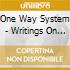 One Way System - Writings On The Wall