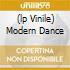 (LP VINILE) MODERN DANCE