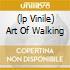 (LP VINILE) ART OF WALKING