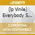(LP VINILE) EVERYBODY S HERE