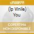 (LP VINILE) YOU