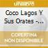 Coco Lagos Y Sus Orates - Ritmo Caliente