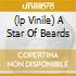 (LP VINILE) A STAR OF BEARDS