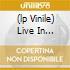 (LP VINILE) LIVE IN CONCERT: PARIS 1