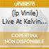 (LP VINILE) LIVE AT KELVIN HALL