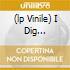(LP VINILE) I DIG EVERYTHING - THE 1