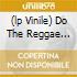 (LP VINILE) DO THE REGGAE 1966-70
