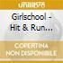 Girlschool - Hit & Run (12pd)