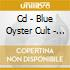 CD - BLUE OYSTER CULT - TALES OF PSYCHIC VOL.2