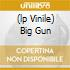 (LP VINILE) BIG GUN