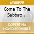COME TO THE SABBAT: THESINGLES
