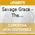 Savage Grace - The Dominatress