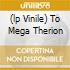 (LP VINILE) TO MEGA THERION