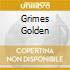 GRIMES GOLDEN