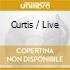 CURTIS / LIVE