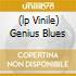 (LP VINILE) GENIUS BLUES