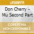 Don Cherry - Mu Second Part