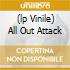 (LP VINILE) ALL OUT ATTACK