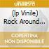 (LP VINILE) ROCK AROUND THE CLOCK