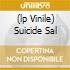 (LP VINILE) SUICIDE SAL