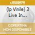 (LP VINILE) 3 LIVE IN CONCERT