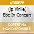 (LP VINILE) BBC IN CONCERT