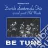 Davide Santorsola Trio - Be Tune