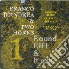 Franco D'andrea & Two Horns - Round Riff & More