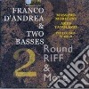 Franco D'andrea & Two Basses - Round Riff & More 2