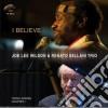 Joe Wilson & Renato Sellani Trio - I Believe