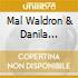 Mal Waldron & Danila Satragno - Magic Night