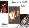 Erminio Cella Trio - Spike