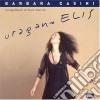 Barbara Casini - Uragano Elis