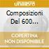 COMPOSIZIONI DEL 600 MARCIANO DI MONTEVE