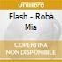 Flash - Roba Mia
