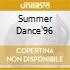 SUMMER DANCE'96