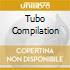 TUBO COMPILATION