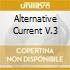 ALTERNATIVE CURRENT V.3