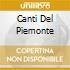 CANTI DEL PIEMONTE