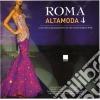 Aa.Vv. - Roma Alta Moda 4/2Cd