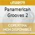 PANAMERICAN GROOVES 2