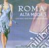 ROMA ALTA MODA 3/2CD