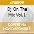 DJ ON THE MIX VOL.1