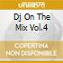 DJ ON THE MIX VOL.4